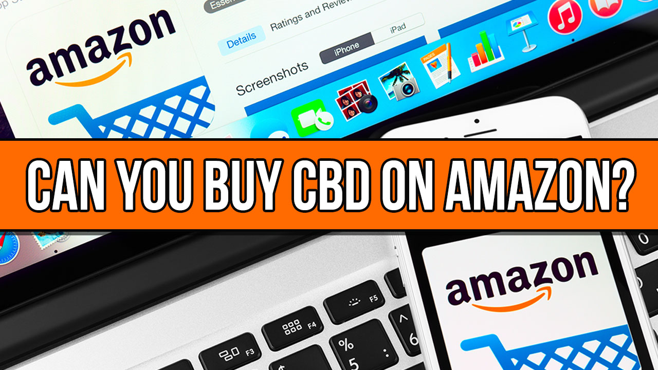 Can You Buy CBD on Amazon?