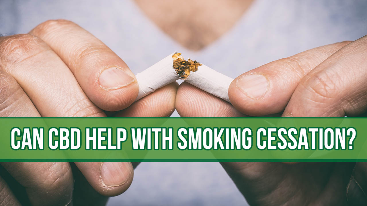 Can Cbd Help With Smoking Cessation?
